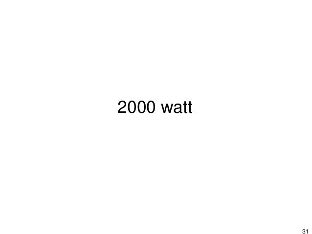 32 http://www.stadt-zuerich.ch/2000-watt-society X X