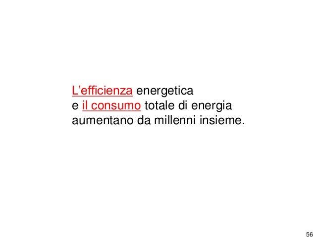 """57 """"Senza la sufficienza, l'efficienza è inefficace"""" Conrad Brunner, Presidente della Agenzia Svizzera per l'Efficienza En..."""