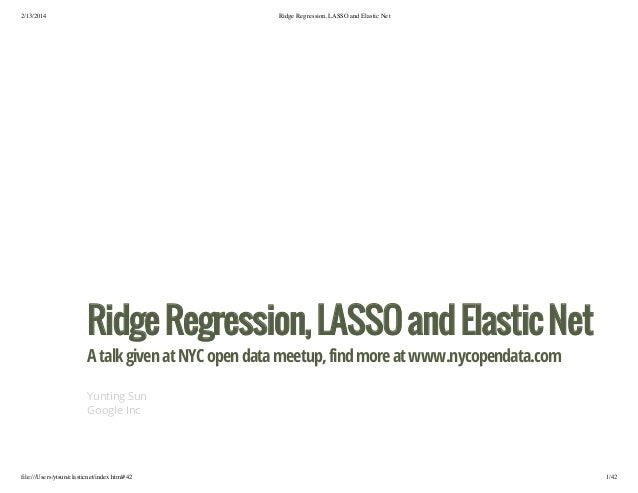Ridge regression, lasso and elastic net