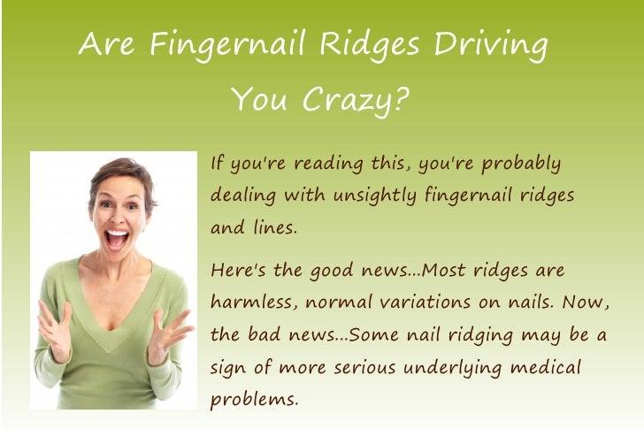 Eliminate Ridges in Fingernails Now! Slide 2