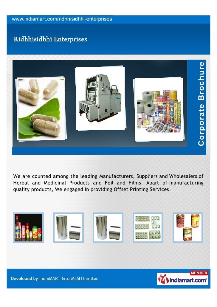 We are counted among the leading Manufacturers, Suppliers and Wholesalers ofHerbal and Medicinal Products and Foil and Fil...