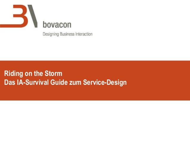 Riding on the Storm Das IA-Survival Guide zum Service-Design