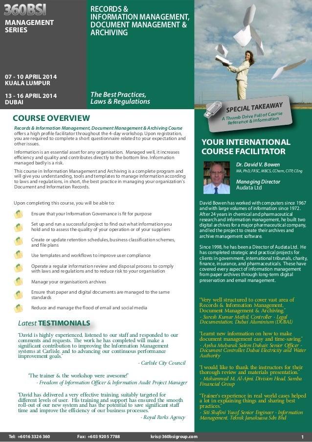 RECORDS & INFORMATION MANAGEMENT, DOCUMENT MANAGEMENT & ARCHIVING  MANAGEMENT SERIES  07 - 10 APRIL 2014 KUALA LUMPUR  The...