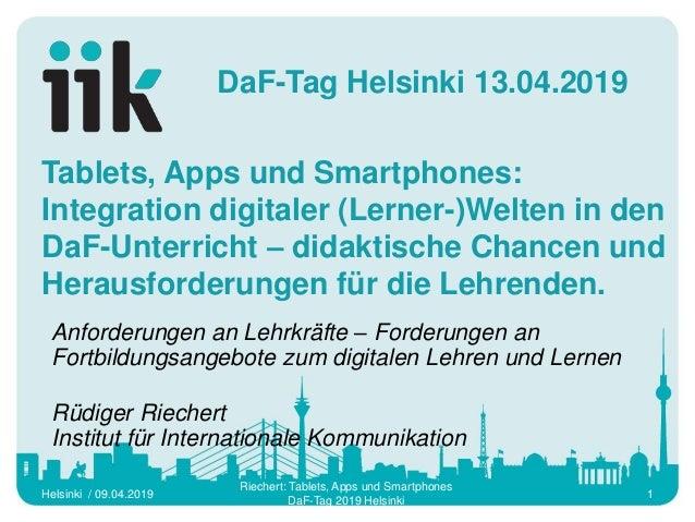 Tablets, Apps und Smartphones: Integration digitaler (Lerner-)Welten in den DaF-Unterricht – didaktische Chancen und Herau...