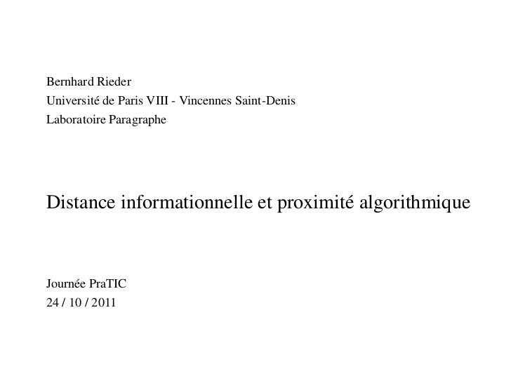 Bernhard Rieder<br />Université de Paris VIII - Vincennes Saint-Denis<br />LaboratoireParagraphe<br />Distance information...