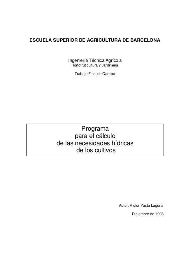 ESCUELA SUPERIOR DE AGRICULTURA DE BARCELONA  Ingeniería Técnica Agrícola Hortofruticultura y Jardinería Trabajo Final de ...