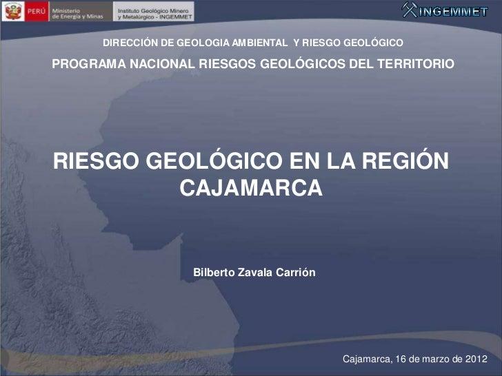 DIRECCIÓN DE GEOLOGIA AMBIENTAL Y RIESGO GEOLÓGICOPROGRAMA NACIONAL RIESGOS GEOLÓGICOS DEL TERRITORIORIESGO GEOLÓGICO EN L...