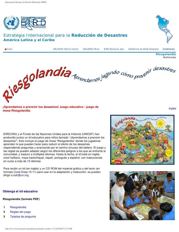 International Strategy for Disaster Reduction (ISDR)     Estrategia Internacional para la Reducción de Desastres América L...