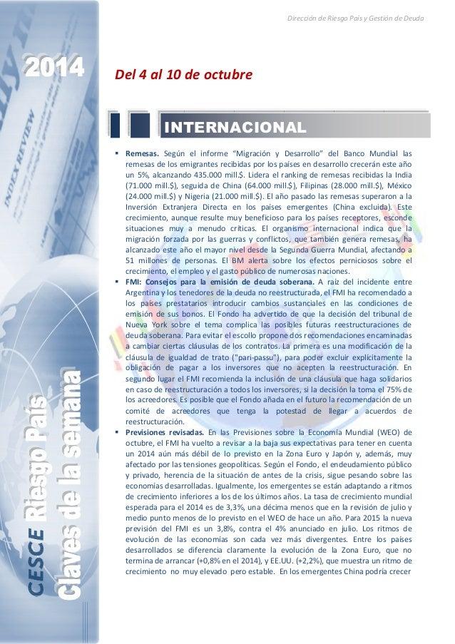 """Dirección de Riesgo País y Gestión de Deuda  Del 4 al 10 de octubre  INTERNACIONAL   Remesas. Según el informe """"Migración ..."""