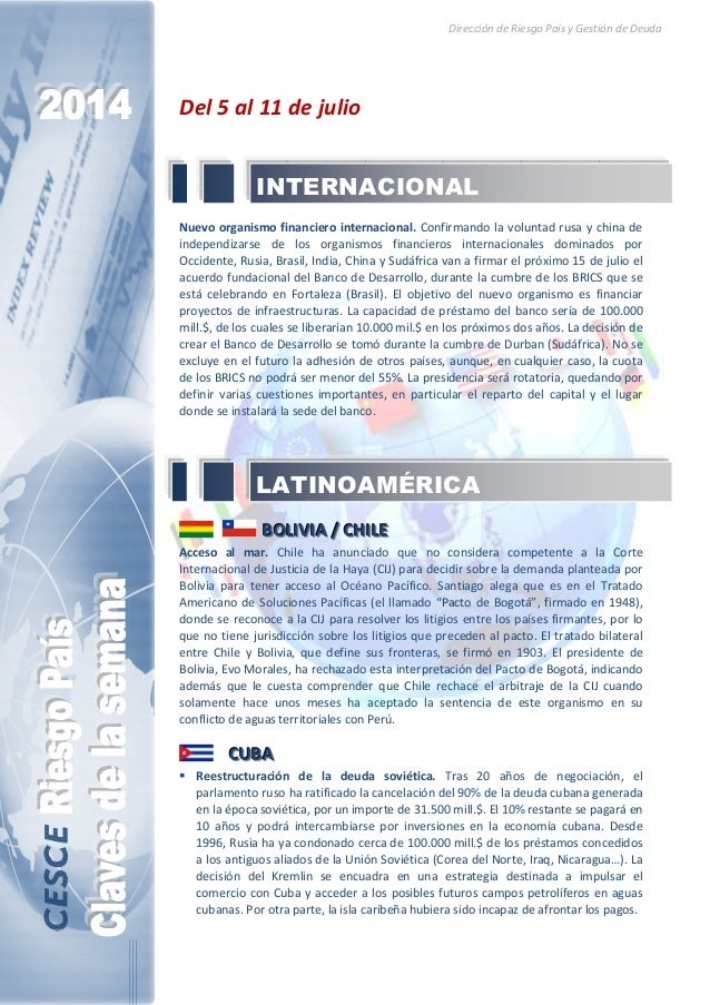 Dirección de Riesgo País y Gestión de Deuda Del 5 al 11 de julio Nuevo organismo financiero internacional. Confirmando la ...