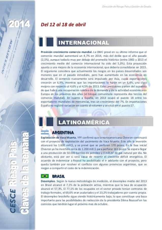Dirección de Riesgo País y Gestión de Deuda Del 12 al 18 de abril Previsión crecimiento comercio mundial. La OMC prevé en ...