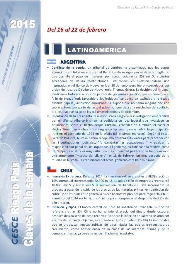 Dirección de Riesgo País y Gestión de Deuda Del 16 al 22 de febrero AAARRRGGGEEENNNTTTIIINNNAAA Conflicto de la deuda. Un ...