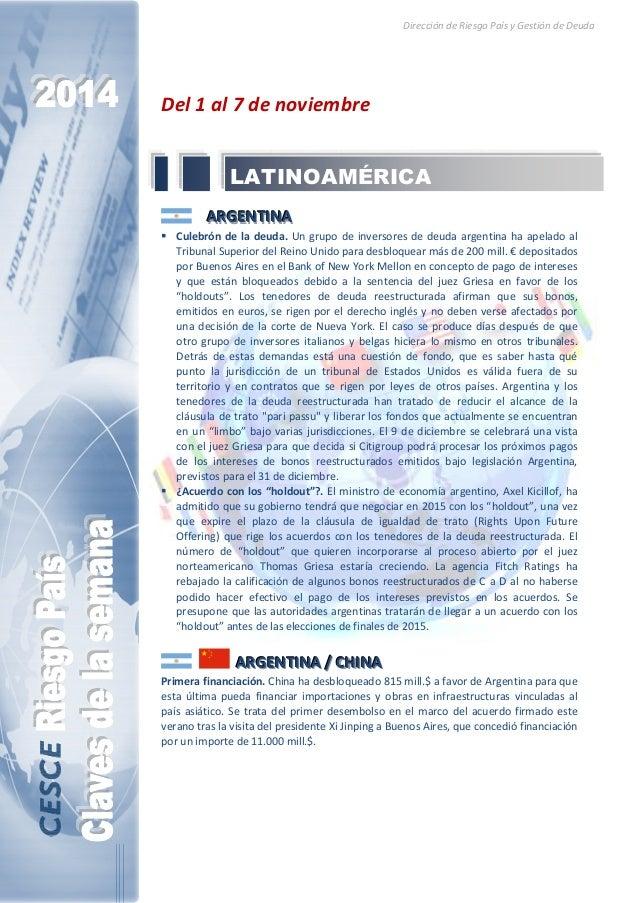 Dirección de Riesgo País y Gestión de Deuda  Del 1 al 7 de noviembre  LATINOAMÉRICA  AAARRRGGGEEENNNTTTIIINNNAAA   Culebró...