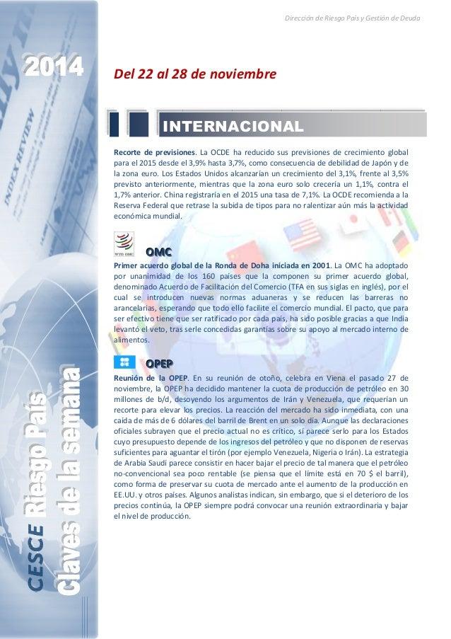 Dirección de Riesgo País y Gestión de Deuda  Del 22 al 28 de noviembre  INTERNACIONAL  Recorte de previsiones. La OCDE ha ...