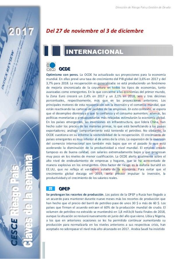 Dirección de Riesgo País y Gestión de Deuda Del 27 de noviembre al 3 de diciembre OOOCCCDDDEEE Optimismo con peros. La OCD...