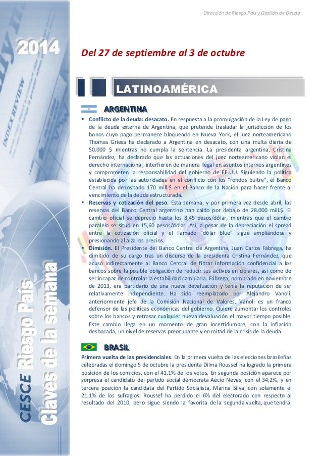 Dirección de Riesgo País y Gestión de Deuda  Del 27 de septiembre al 3 de octubre  LATINOAMÉRICA  AAARRRGGGEEENNNTTTIIINNN...