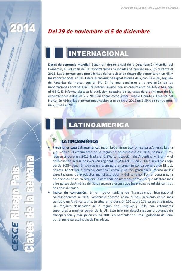 Dirección de Riesgo País y Gestión de Deuda  Del 29 de noviembre al 5 de diciembre  INTERNACIONAL  Datos de comercio mundi...