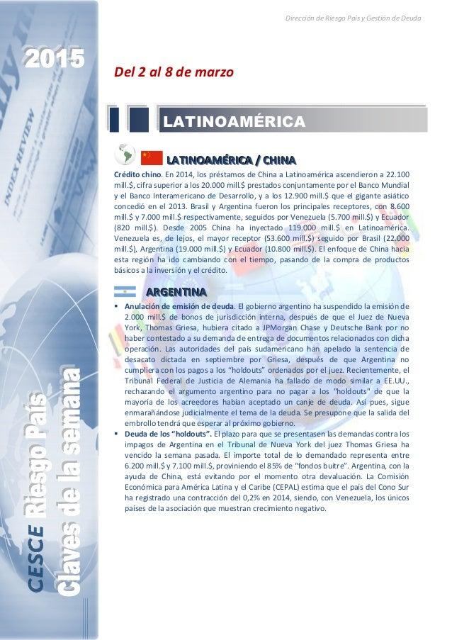 Dirección de Riesgo País y Gestión de Deuda Del 2 al 8 de marzo LLLAAATTTIIINNNOOOAAAMMMÉÉÉRRRIIICCCAAA /// CCCHHHIIINNNAA...