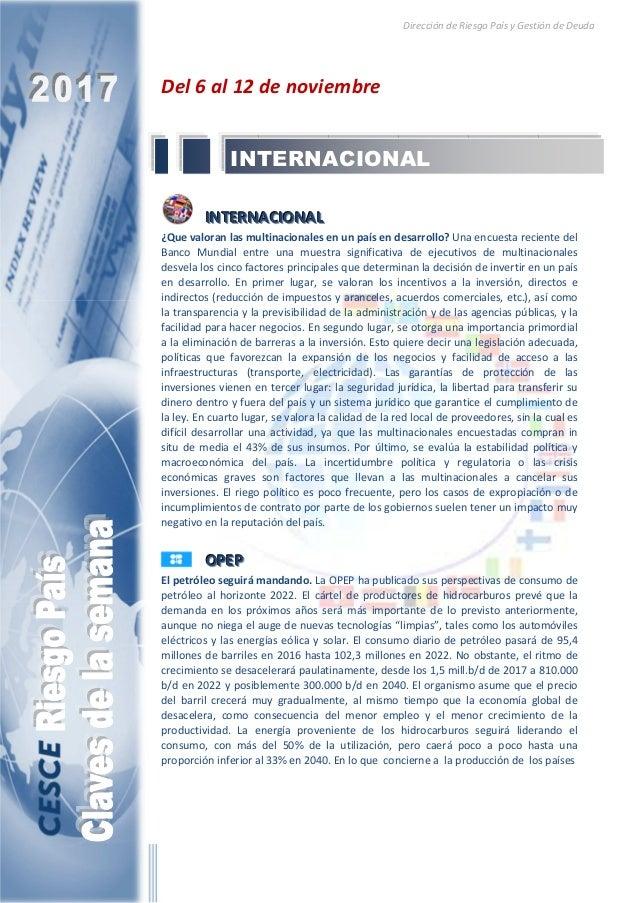 Dirección de Riesgo País y Gestión de Deuda Del 6 al 12 de noviembre IIINNNTTTEEERRRNNNAAACCCIIIOOONNNAAALLL ¿Que valoran ...