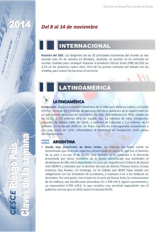 Dirección de Riesgo País y Gestión de Deuda  Del 8 al 14 de noviembre  INTERNACIONAL  Reunión del G20. Los dirigentes de l...