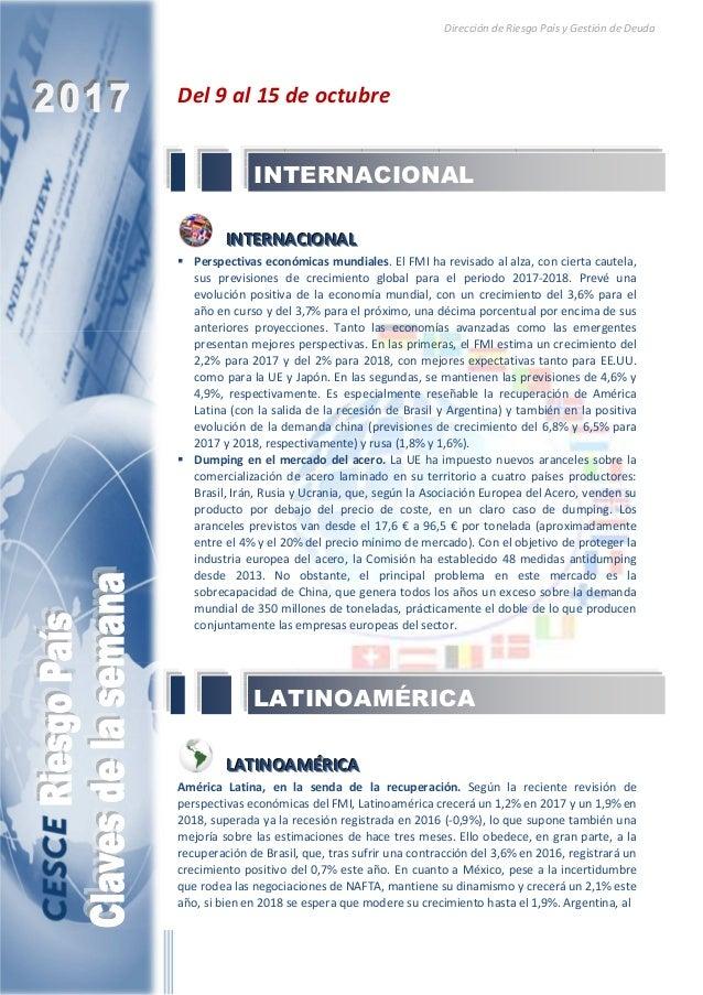Dirección de Riesgo País y Gestión de Deuda Del 9 al 15 de octubre IIINNNTTTEEERRRNNNAAACCCIIIOOONNNAAALLL Perspectivas ec...