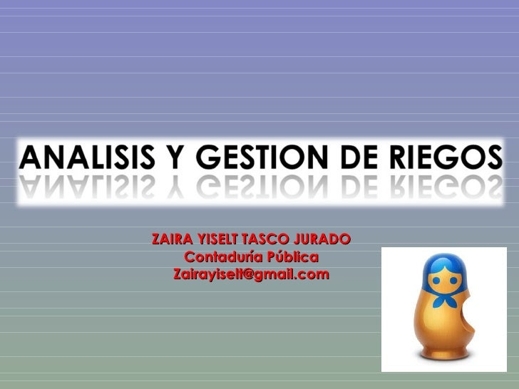 ZAIRA YISELT TASCO JURADO Contaduría Pública [email_address]