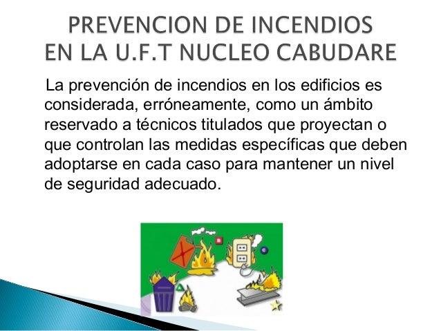 Riesgos de incendio sede UFT Cabudare Slide 2