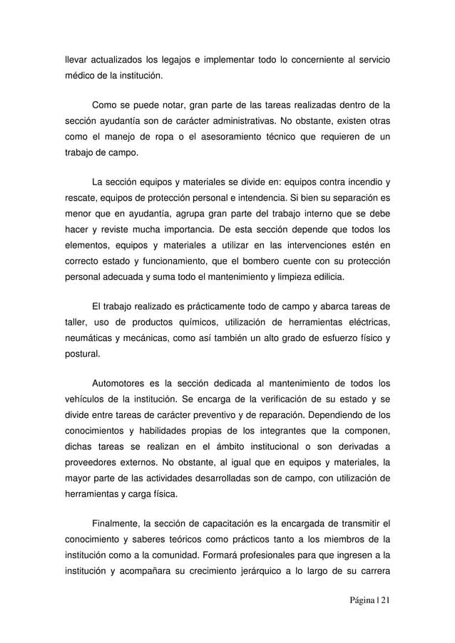 Página | 21 llevar actualizados los legajos e implementar todo lo concerniente al servicio médico de la institución. Como ...