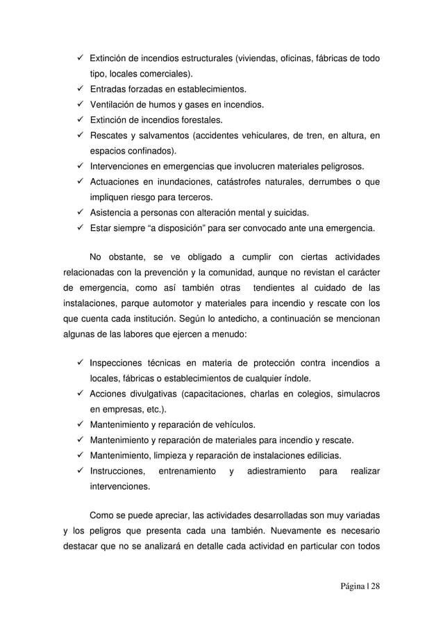 Página | 28 Extinción de incendios estructurales (viviendas, oficinas, fábricas de todo tipo, locales comerciales). Entrad...