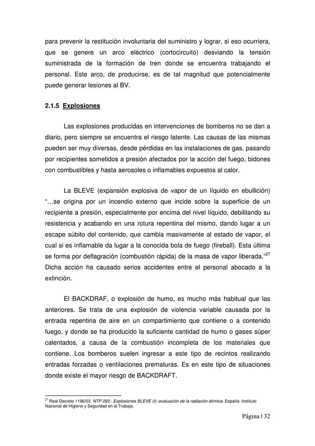Página | 32 para prevenir la restitución involuntaria del suministro y lograr, si eso ocurriera, que se genere un arco elé...