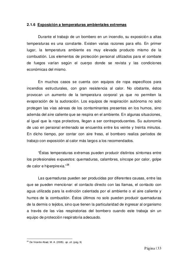 Página | 33 2.1.6 Exposición a temperaturas ambientales extremas Durante el trabajo de un bombero en un incendio, su expos...