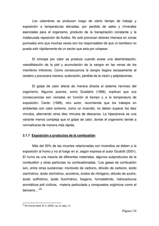 Página | 34 Los calambres se producen luego de cierto tiempo de trabajo y exposición a temperaturas elevadas, por perdida ...