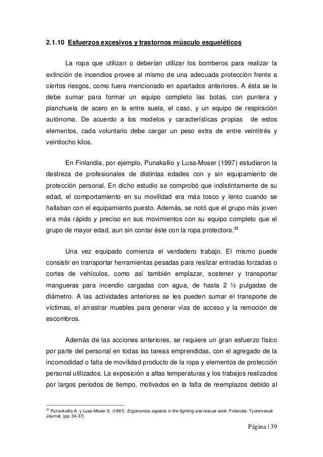 Página | 39 2.1.10 Esfuerzos excesivos y trastornos músculo esqueléticos La ropa que utilizan o deberían utilizar los bomb...
