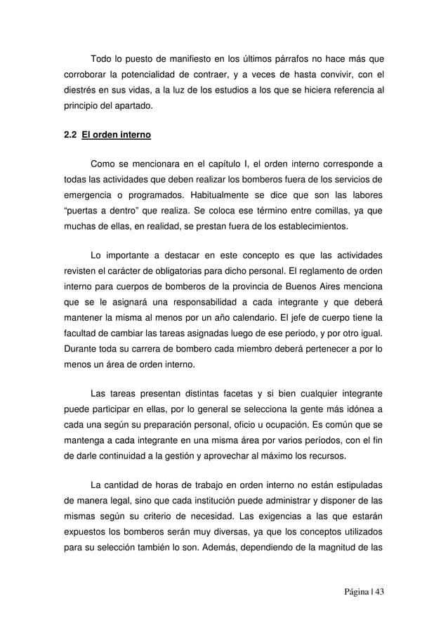 Página | 43 Todo lo puesto de manifiesto en los últimos párrafos no hace más que corroborar la potencialidad de contraer, ...