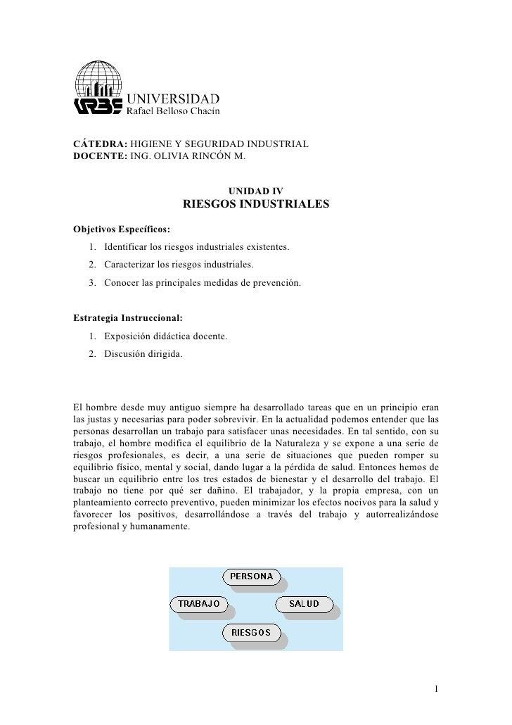 CÁTEDRA: HIGIENE Y SEGURIDAD INDUSTRIAL DOCENTE: ING. OLIVIA RINCÓN M.                                         UNIDAD IV  ...