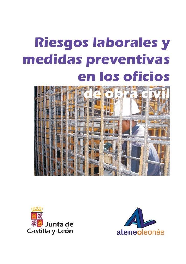 Riesgos laborales ymedidas preventivas       en los oficios        de obra civil