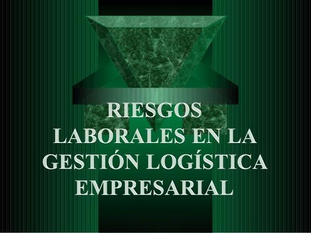 Gestión Logística La Gestión Logística, permite un buen funcionamiento del ente económico, por lo tanto dicha herramienta...