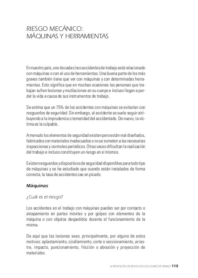 RIESGO MECÁNICO:MÁQUINAS Y HERRAMIENTASEn nuestro país, uno de cada cinco accidentes de trabajo está relacionadocon máquin...