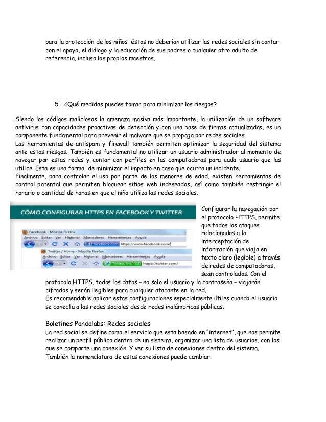 para la protección de los niños: éstos no deberían utilizar las redes sociales sin contar          con el apoyo, el diálog...