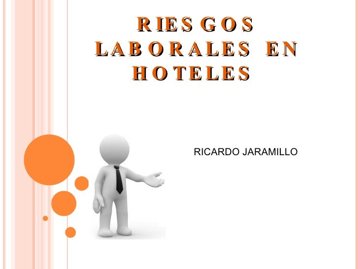 RIESGOS LABORALES EN HOTELES  RICARDO JARAMILLO