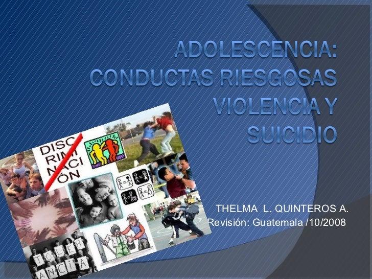THELMA  L. QUINTEROS A. Revisión: Guatemala /10/2008