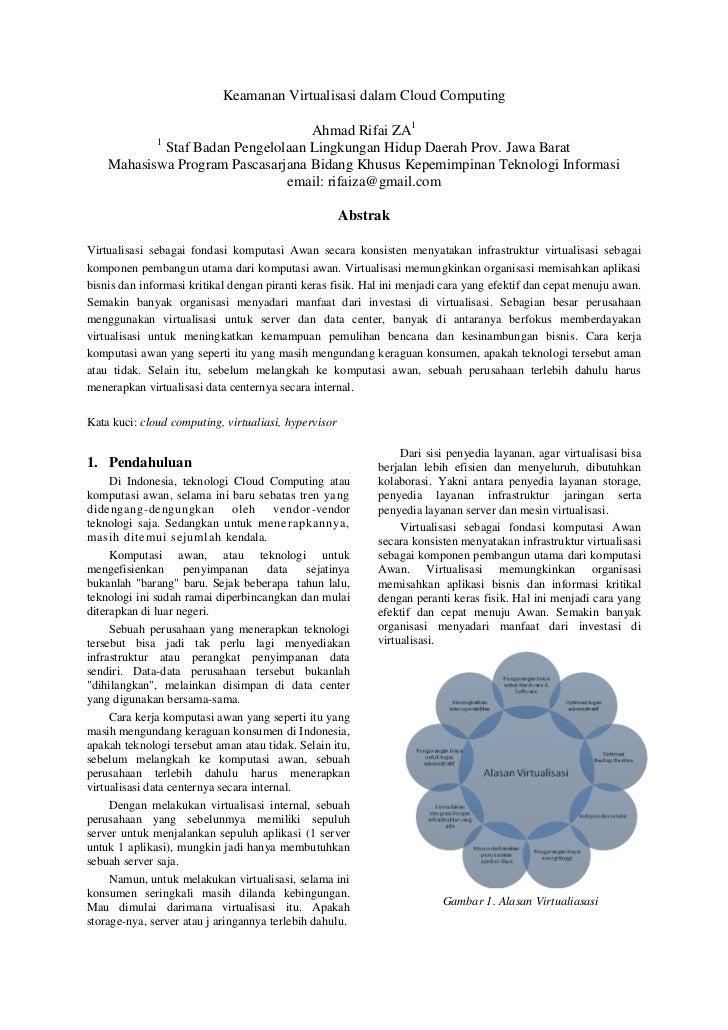 Keamanan Virtualisasi dalam Cloud Computing<br />Ahmad Rifai ZA1<br />1 Staf Badan Pengelolaan Lingkungan Hidup Daerah Pro...