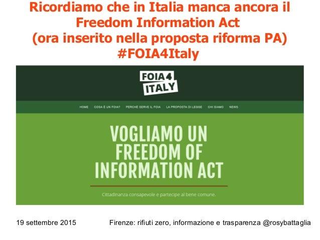 19 settembre 2015 Firenze: rifiuti zero, informazione e trasparenza @rosybattaglia Ricordiamo che in Italia manca ancora i...