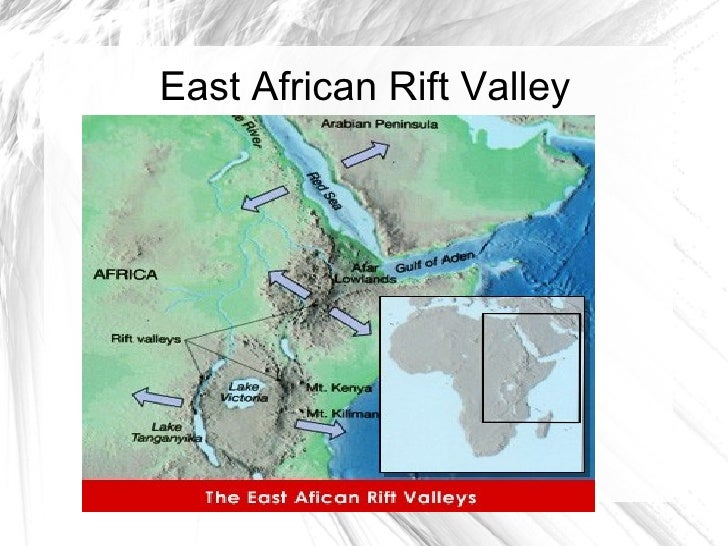 east african rift valley The eastern rift valley, or gregory rift, is one of two branches of the east african rift, the other is the western rift valley, or albertine rift the gregory rift (east african rift system) stretches from the red sea and the gulf of aden, at the afar triple junction, southwards to mount kilimanjaro in tanzania.