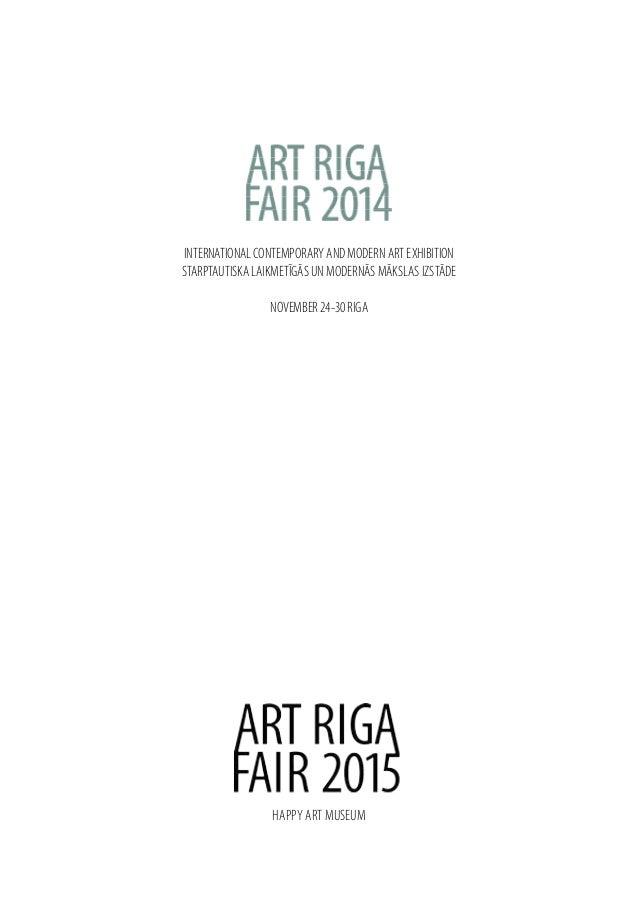 INTERNATIONAL CONTEMPORARY AND MODERN ART EXHIBITION STARPTAUTISKA LAIKMETĪGĀS UN MODERNĀS MĀKSLAS IZSTĀDE NOVEMBER 24-30 ...