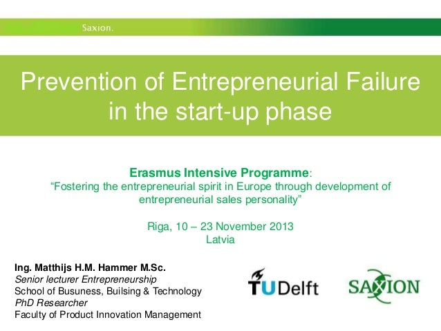"""Prevention of Entrepreneurial Failure in the start-up phase Erasmus Intensive Programme: """"Fostering the entrepreneurial sp..."""