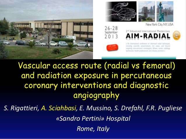 Vascular access route (radial vs femoral) and radiation exposure in percutaneous coronary interventions and diagnostic ang...