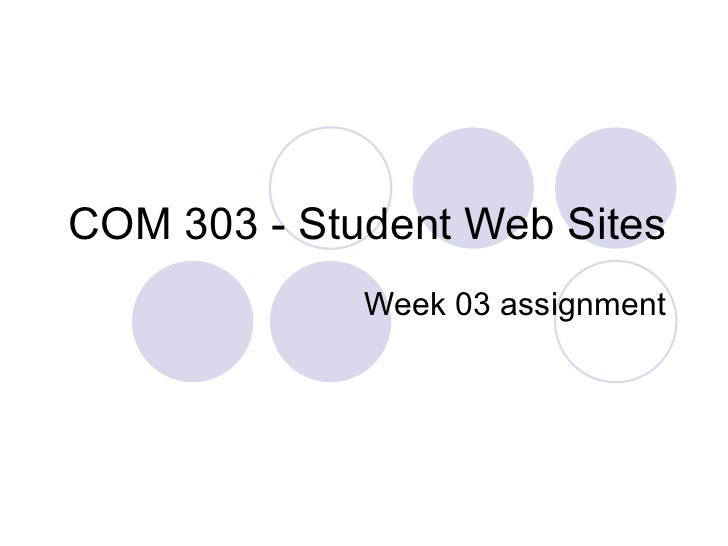 COM 303 - Student Web Sites Week 03 assignment
