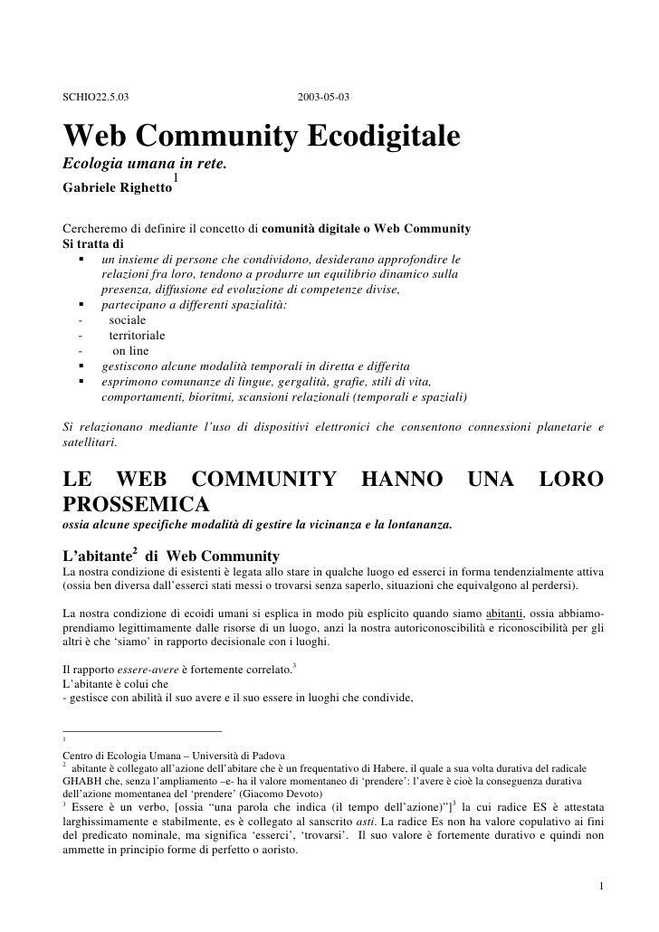 SCHIO22.5.03                                           2003-05-03    Web Community Ecodigitale Ecologia umana in rete.    ...