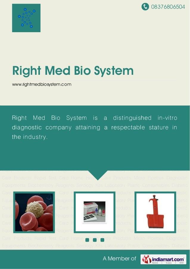 08376806504A Member ofRight Med Bio Systemwww.rightmedbiosystem.comBiochemistry Reagents Serology Kits Laboratory Plastic ...